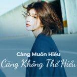 cang muon hieu cang khong the hieu - v.a