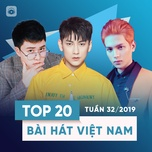 top 20 bai hat viet nam tuan 32/2019 - v.a