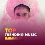 top trending music 2019 - v.a