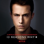 13 reasons why (season 3) - v.a