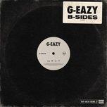 b-sides (ep) - g-eazy