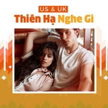 nhac us & uk - thien ha nghe gi - v.a