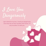 i love you dangerously - v.a