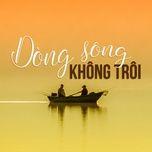 dong song khong troi - v.a