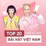 top 20 bai hat viet nam tuan 35/2019 - v.a