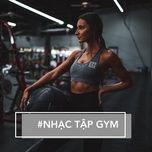 #nhac tap gym - v.a