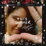this summer (ep) - alessia cara