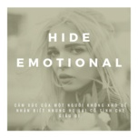 hide emotional - v.a