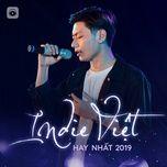 indie viet hay nhat 2019 - v.a