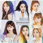 the beginning of the end - dreamcatcher