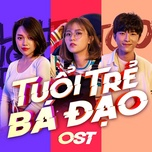tuoi tre ba dao ost - trong nhan, long.c, fanny tran, vu thinh (the wings band)
