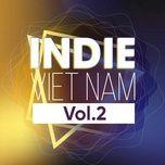indie viet hay nhat (vol. 2) - v.a