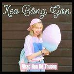 keo bong gon - nhac hoa de thuong - v.a