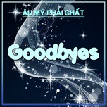 goodbyes - au my phai chat - v.a
