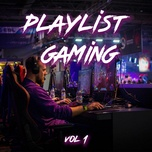 playlist gaming (vol. 1) - v.a