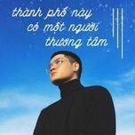 thanh pho nay co mot nguoi thuong tam - v.a