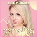 genetics - au my phai chat - v.a
