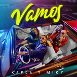 vamos (single) - kapla y miky