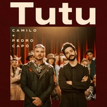 tutu (single) - camilo, pedro capo
