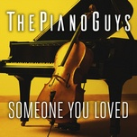 someone you loved (single) - the piano guys