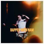 rapper mien nam rap gi? - v.a