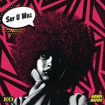 say u will (single) - k.o, nandi madida