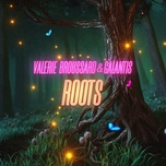 roots (single) - valerie broussard, galantis
