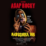 babushka boi (single) - a$ap rocky