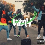 woah (explicit single) - krypto9095, d3mstreet