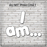 i am - au my phai chat - v.a