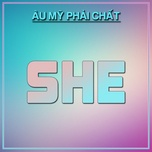she - au my phai chat - v.a