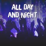 all day and night - quay da doi - v.a