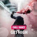 chill dance get high - v.a