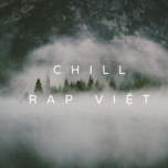 chill rap viet - v.a