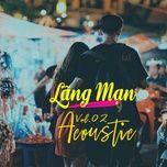 lang man acoustic (vol. 2) - v.a