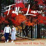 fallen leaves - nhac han ve mua thu - v.a