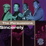 sincerely - the persuasions
