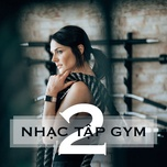 #nhac tap gym (vol. 2) - v.a