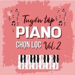 tuyen tap piano chon loc (vol. 2) - v.a
