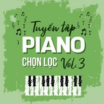 tuyen tap piano chon loc (vol. 3) - v.a