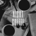 night coffee - v.a