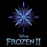 frozen 2: first listen (single) - idina menzel