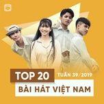 top 20 bai hat viet nam tuan 39/2019 - v.a