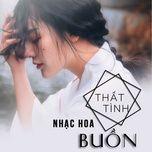 nhac hoa that tinh buon - v.a