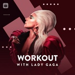 work out with lady gaga - lady gaga