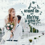 i want to marry you - v.a