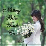 nhung ban tinh ca (vol. 1) - v.a