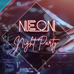 neon night party - edm 2019 - v.a