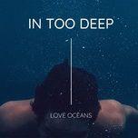 in too deep - love ocean - v.a