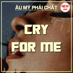 cry for me - au my phai chat - v.a